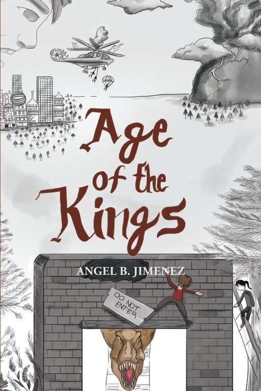 Teen Author Angel B. Jimenez's New Book 'Age of the Kings' is a Riveting Novel of a Young Hero's Destiny That Will Shift the Tides of a Forgotten World