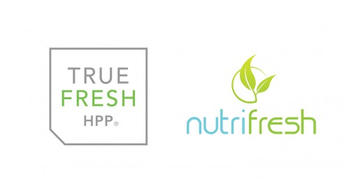 True Fresh HPP and NutriFresh Services Announce Joint Partnership That Expands Geographic Footprint With Bi-Coastal Facilities