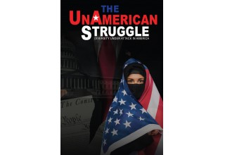 The UnAmerican Struggle Film