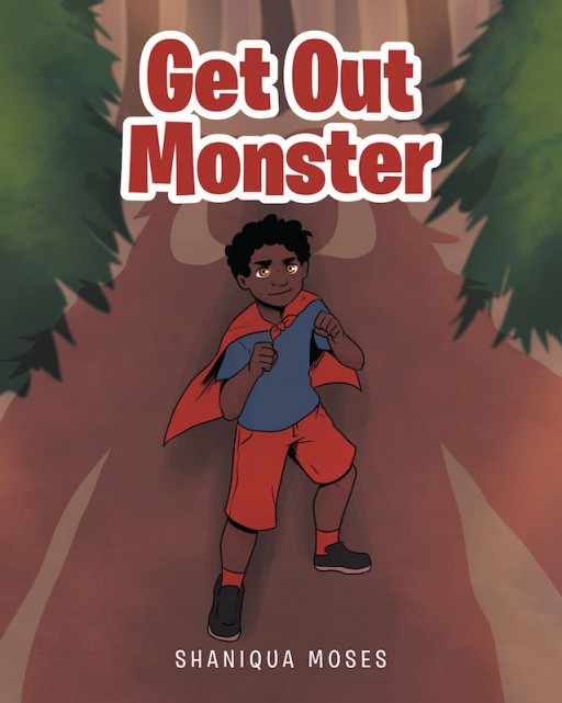 Shaniqua Moses' New Book 'Get Out Monster' is a Captivating Story About a Little Kid's Courageous Battle With Cancer