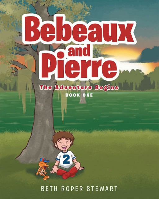 Beth Roper Stewart's New Book 'Bebeaux and Pierre' is a Profound Children's Book About Embracing Brand New Things Without Fear