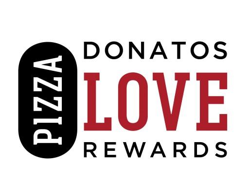 Donatos Pizza Announces Donatos Pizza Love Rewards Program