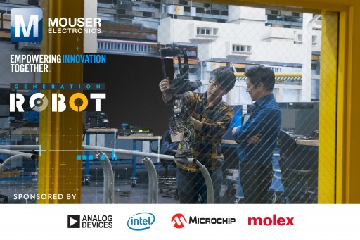 "Mouser Electronics and Grant Imahara Launch  2018 Empowering Innovation Together Series ""Generation Robot"""