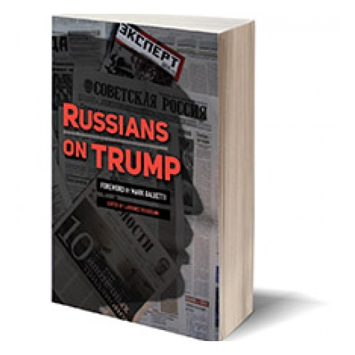 Russians on Trump: A Timely Book on Trump's Dealings in Russia