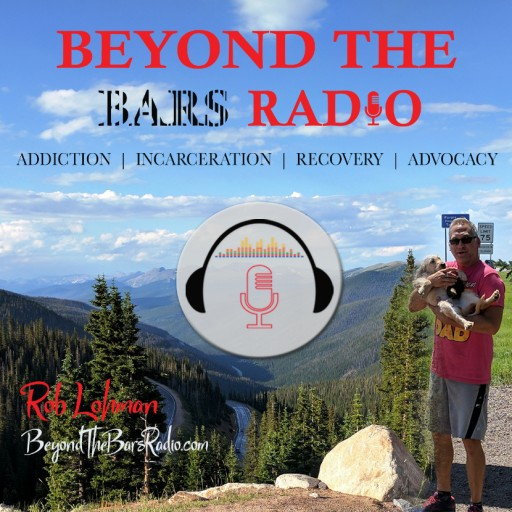 Mental Health News Radio Network Announces New Behavioral Health Podcast 'Beyond the Bars Radio' Hosted by Rob Lohman M.B.A, Addiction Interventionist and Recovery Coach