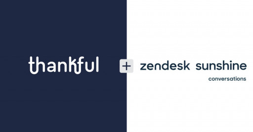 Thankful and Zendesk Team Up to Launch Sunshine Conversations Integration