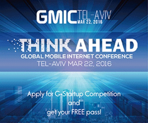 Asia's Largest Mobile Conference GMIC Brings Its Flagship Startup Competition G-Startup to Israel