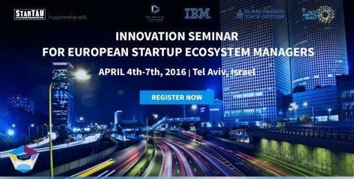 Innovation Seminar for European Startup Ecosystem Managers to Open in Israel