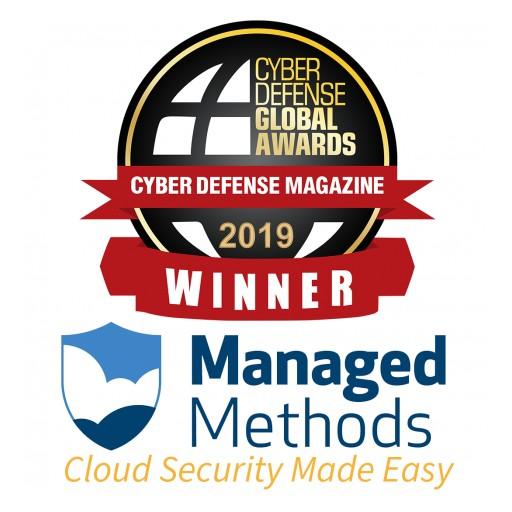 ManagedMethods Named SaaS/Cloud Security Winner in 2019 Cyber Defense Global Awards