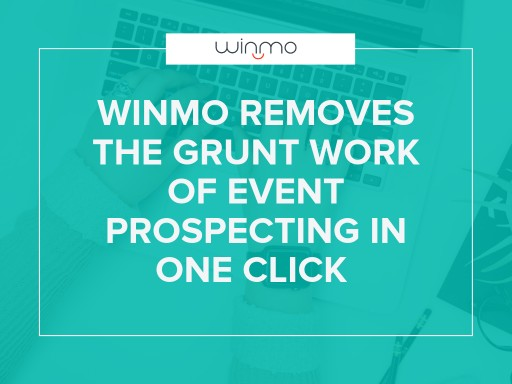 Winmo Removes the Grunt Work of Event Prospecting in One Click