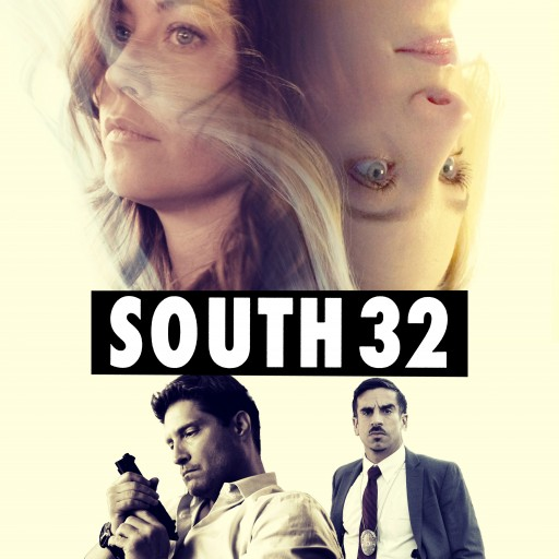 "New Indie Film to Be Four-Walled in Los Angeles ""South 32"" Opens April 15, 2016 Exclusively at the Laemmle Noho 7"