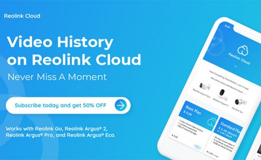 Reolink Announces Its Cloud Release Version Now Available in 4 Countries