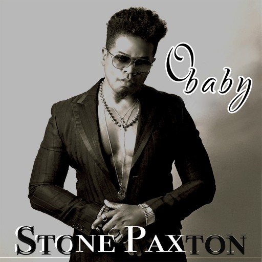 "New Single, ""O Baby"" From the Forth-Coming Stone Paxton Album to Be Released Online Friday July 21 on Prodigee Records"