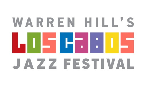 Warren Hill's Los Cabos Jazz Festival Launches at Famed Vacation Hot Spot April 2019