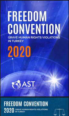 Freedom Convention 2020: GRAVE HUMAN RIGHTS VIOLATIONS IN TURKEY