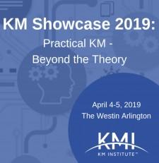 KM Showcase 2019: Practical KM - Beyond the Theory