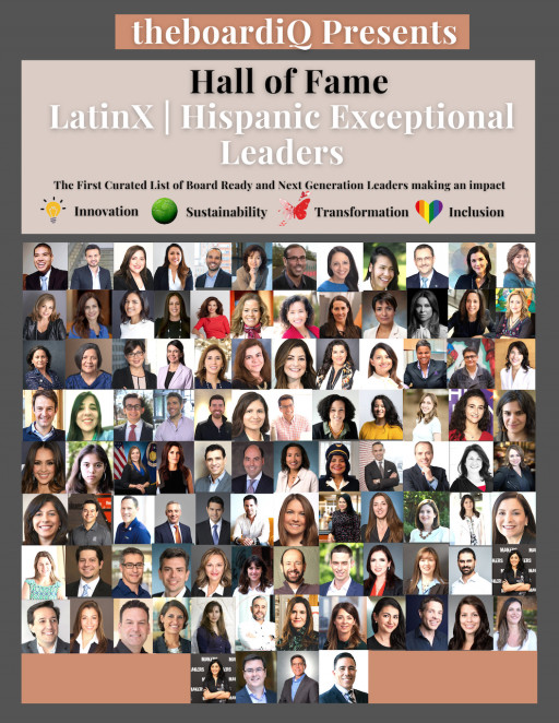 theboardiQ Hall of Fame LatinX   Hispanic Top 100 Exceptional Leaders
