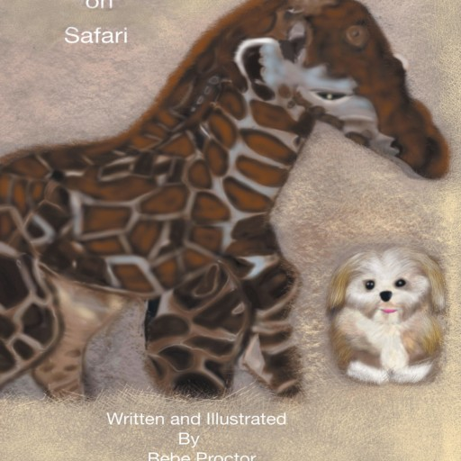 Bebe Proctor's New Book, 'Cocoa Goes on Safari' is a Vivid Tale of a Dog's Adventures on Safari