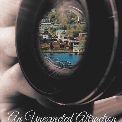 Kristi Marson's New Book, 'An Unexpected Attraction' is a Suspenseful Tale About a Young Woman's Intriguing Life of Romance, Career, and Danger