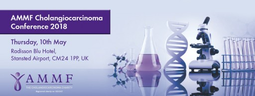 AMMF Hosts International Cholangiocarcinoma Conference 2018 in UK on Latest Advances for World's Second Most Common Primary Liver Cancer Which Continues to See Worrying Rise in New Cases Amongst Younger People