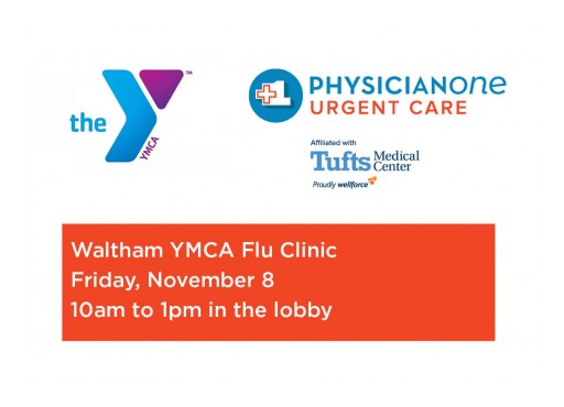 PhysicianOne Urgent Care and Waltham YMCA to Offer Flu Clinic on November 8