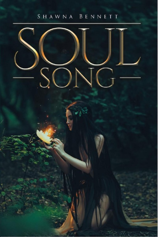 Shawna Bennett's New Book 'Soul Song' is a Romantic-Fantasy Novel About Fairies, a Mission, a Soulmate, and a Destiny
