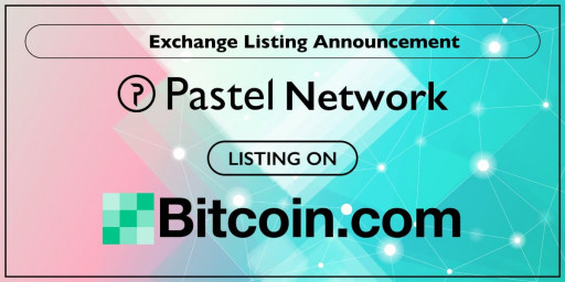 Pastel Network Announces the Listing of PSL on the Bitcoin.com Exchange