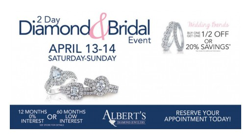 Albert's Diamond Jewelers Hosts 2 Day Diamond & Bridal Event With Special Offers on Wedding Bands and Diamond Trade-Ins