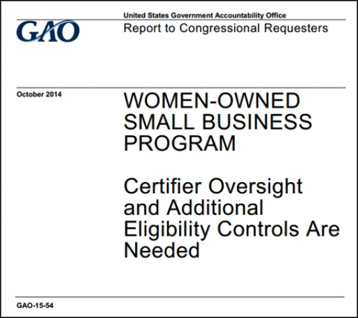Federal Report: Forty-Percent of Women-Owned Small Business Set-Aside Contracts Were Awarded to Ineligible Firms in FY 2012 and 2013