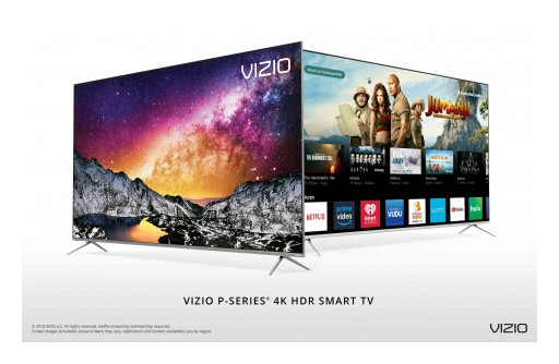VIZIO Announces Availability of All-New 2018 P-Series® 4K HDR Smart TVs at Retailers Nationwide Such as Best Buy, Costco, Walmart, Sam's Club and Target