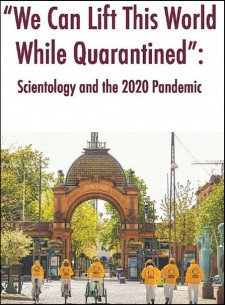 """""""We Can Lift This World While Quarantined"""" — Scientology and the 2020 Pandemic"""
