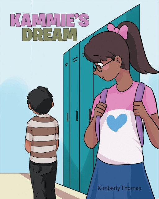 Kimberly Thomas' New Book 'Kammie's Dream' is a Stirring Children's Tale That Displays the Heartwarming Act of a Young Child's Kindness