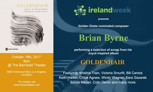 IrelandWeek to Celebrate the Immortal Words of James Joyce Set to the Music of Famed Composer Brian Byrne