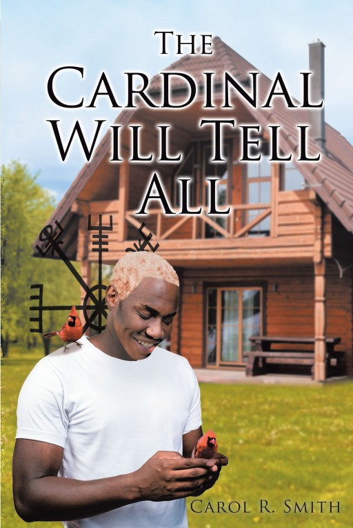 Carol R. Smith's New Book 'The Cardinal Will Tell All' Unveils an Interesting Mission to Solve a Long-Kept Mystery Case