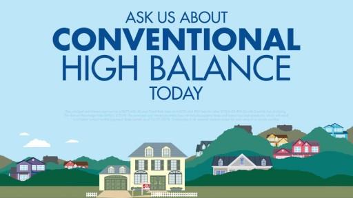 Conventional High Balance