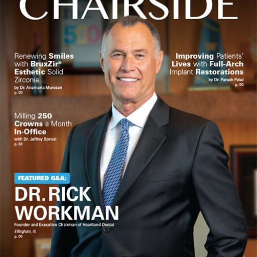Glidewell Dental Features Exclusive Interview With Dr. Rick Workman in New Edition of Chairside® Magazine