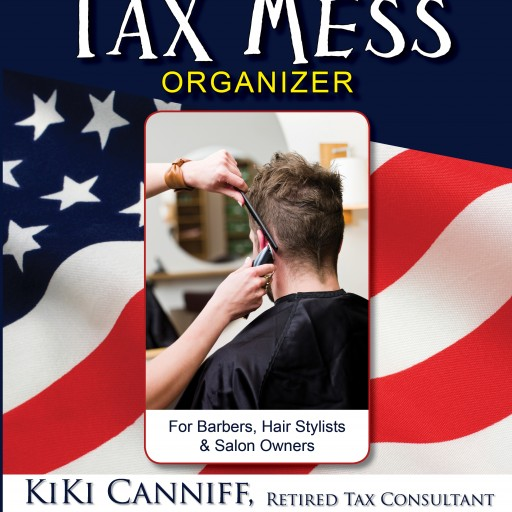 Self-Employed People in the Hair or Nail Business Each Have Their Own Annual Tax Mess Organizer