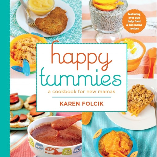 Practical New Baby Food Cookbook & Guide Helps New Moms Think Outside the Jar - and Save Money Doing It