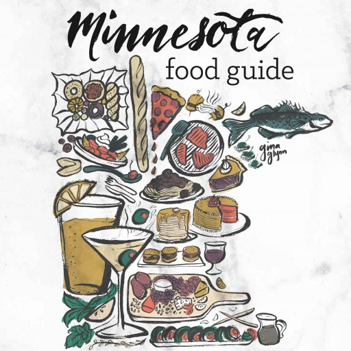 Minnesota Food and Beverage Community Publishes the Ultimate Guide to Minnesota Food