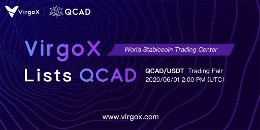 VirgoX Lists Canadian Dollar Stablecoin QCAD, Aiming to Establish a World Stablecoin Trading Center