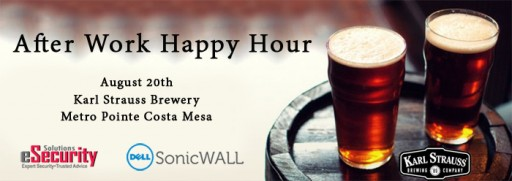 Karl Strauss Happy Hour with Dell SonicWALL Aug 20