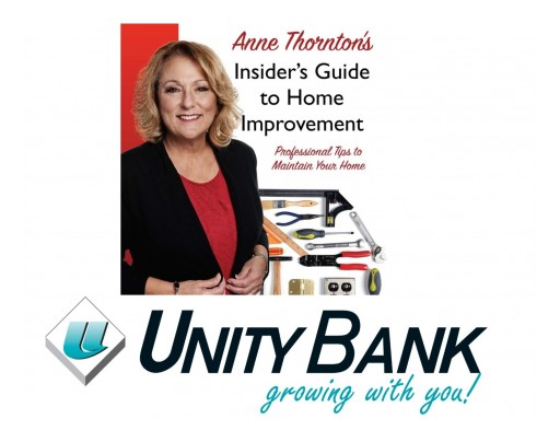 Take Care of Your Home, Literally! Unity Bank Features Author Anne Thornton, the Queen of Home Improvement