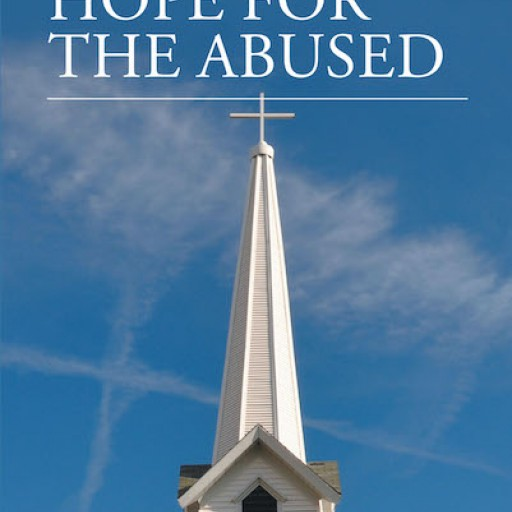 """Gloria Privette's New Book, """"Why God? Hope for the Abused"""" is an Informative Faith-Based Work That Guides Readers to Achieve a Meaningful and Happy Life."""