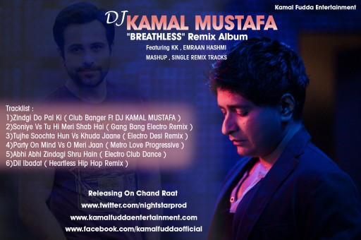 "Dj Kamal Mustafa Releases ""Breathless"" Remix Album Featuring KK"
