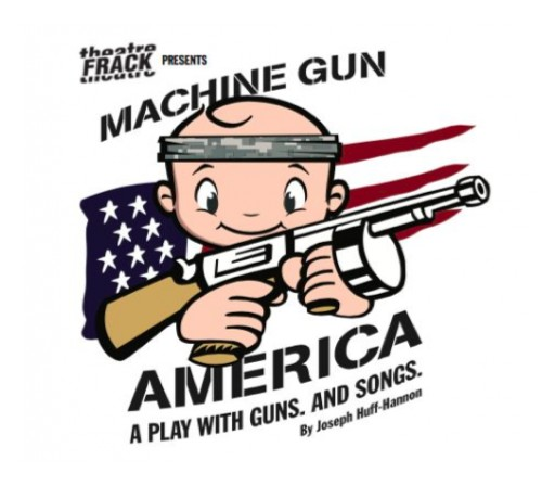 Machine Gun America to Premiere at NY International Fringe Festival