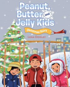Christmas Story For Kids.Author Lena Dodley S Newly Released Peanut Butter And