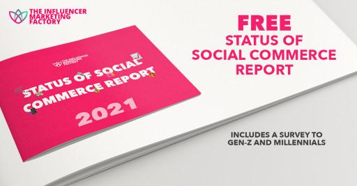 The Influencer Marketing Factory's Survey: Gen Z & Millennials Social Commerce Habits