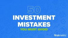 50 Investment Mistakes You Must Avoid in 2018