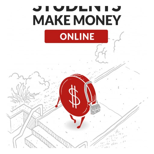 Informative New Book Reveals 'How Students Make Money Online'