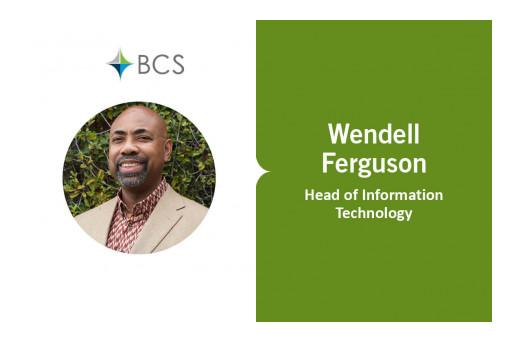 Wendell Ferguson Joins BCS Financial as VP, Information Technology
